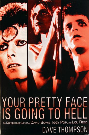 Dave Thompson - Your Pretty Face Is Going to Hell (Book)