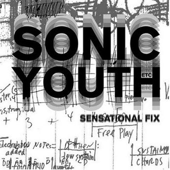 Sonic Youth - Sensational Fix