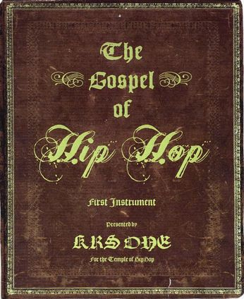 KRS-One - The Gospel of Hip Hop [Signed]