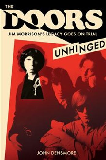 John Densmore - The Doors Unhinged [Signed] (Paperback)