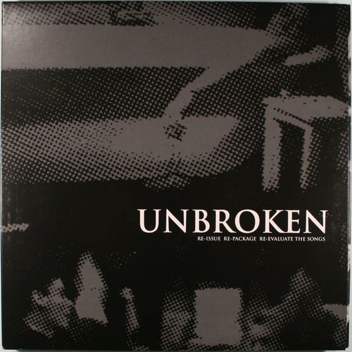 Unbroken Discography Re Issue Re Package Re Evaluate