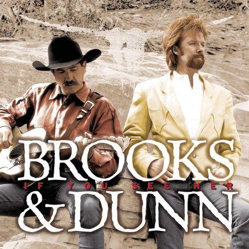 Brooks Amp Dunn If You See Her Cd Amoeba Music