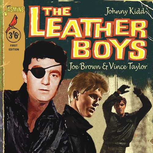 Johnny Kidd Vince Taylor Joe Brown The Leather Boys