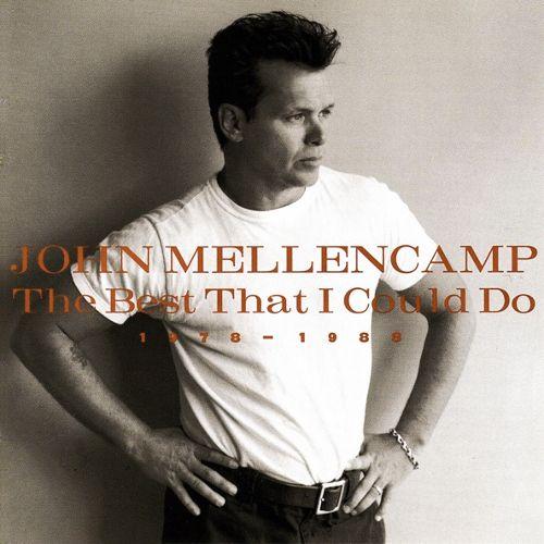 John Mellencamp The Best That I Could Do 1978 1988 Cd