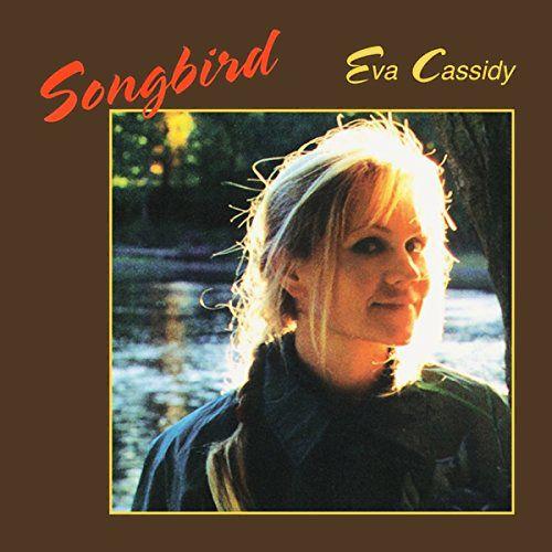 Eva Cassidy Songbird 180 Gram Vinyl Vinyl Lp