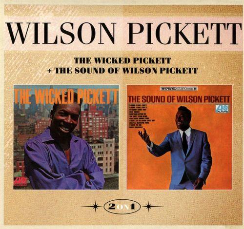 Wilson Pickett The Wicked Pickett The Sound Of Wilson