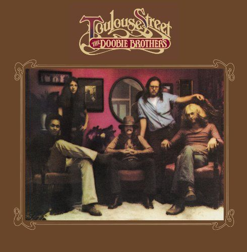 The Doobie Brothers Toulouse Street 180 Gram Vinyl
