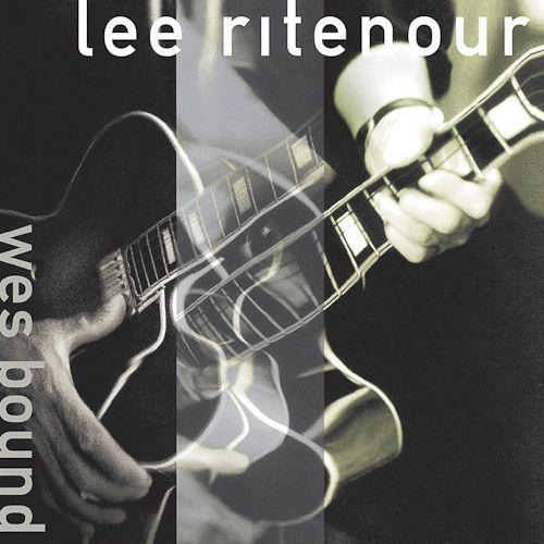 Lee Ritenour Wes Bound Cd Amoeba Music
