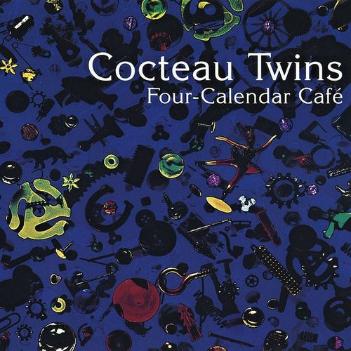 Cocteau Twins Four Calendar Cafe Cd Amoeba Music