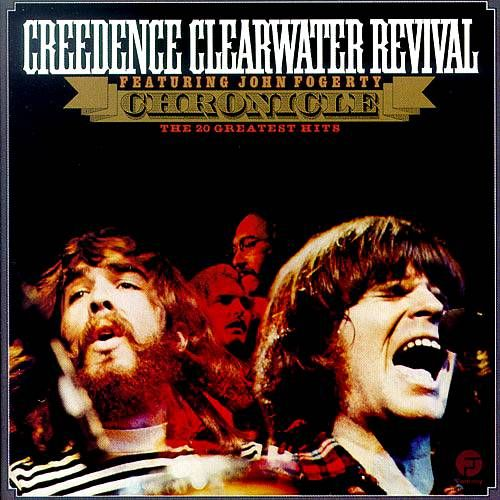Creedence Clearwater Revival Chronicle 20 Greatest Hits