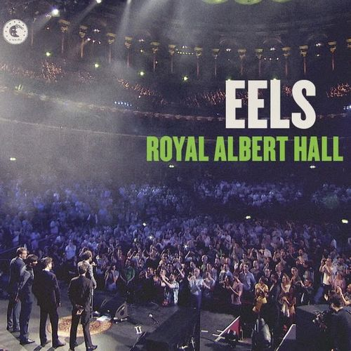 Eels Royal Albert Hall Cd Amoeba Music