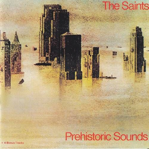 The Saints Prehistoric Sounds Uk Issue Vinyl Lp