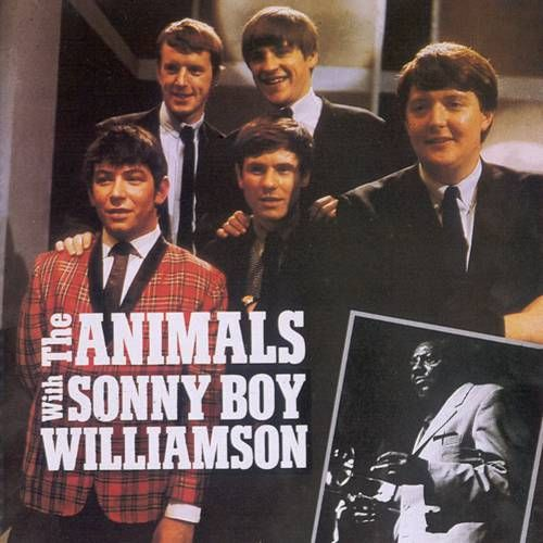 The Animals Sonny Boy Williamson The Animals With Sonny