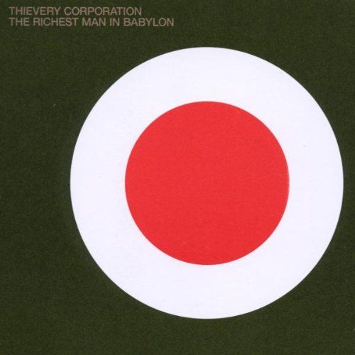 Thievery Corporation The Richest Man In Babylon Cd
