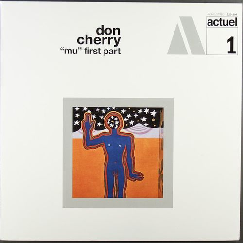 Don Cherry - Mu First Part