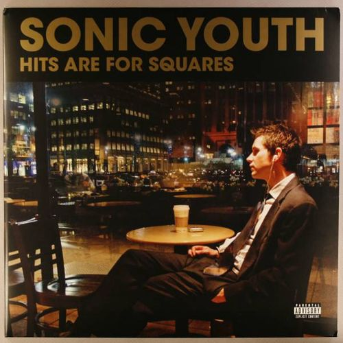 Sonic Youth Hits Are For Squares Record Store Day 2010