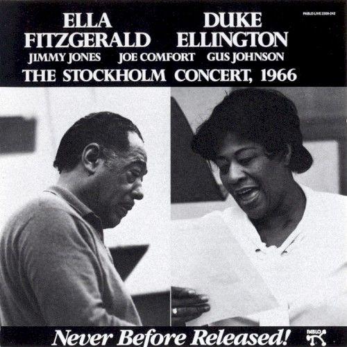 Ella Fitzgerald Duke Ellington The Stockholm Concert