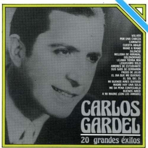 Carlos Gardel 20 Grandes Exitos Cd Amoeba Music