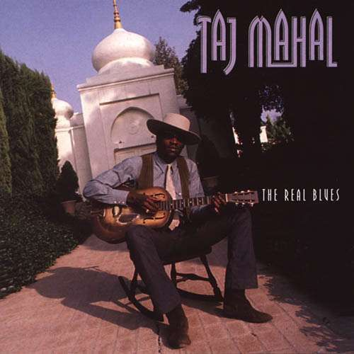 Taj Mahal Real Blues Cd Amoeba Music