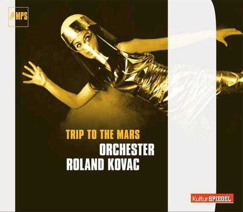 Roland Kovac Trip To The Mars Cd Amoeba Music