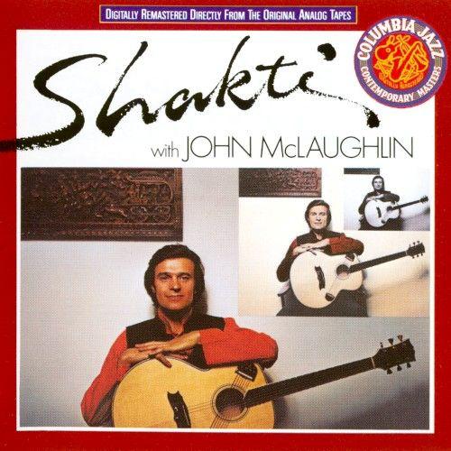 Shakti Shakti With John Mclaughlin Cd Amoeba Music