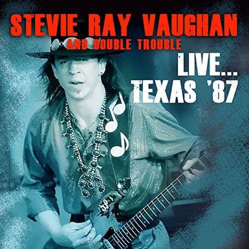 Stevie Ray Vaughan And Double Trouble Live Texas 87