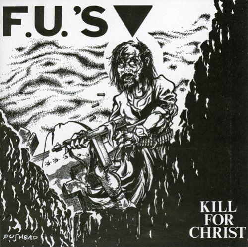 F U S Kill For Christ Cd Amoeba Music