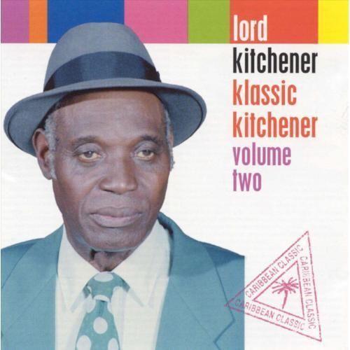 Lord Kitchener Klassic Kitchener Vol 2 Amoeba Music