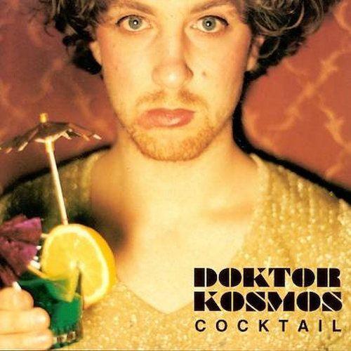Doktor Kosmos Cocktail Amoeba Music