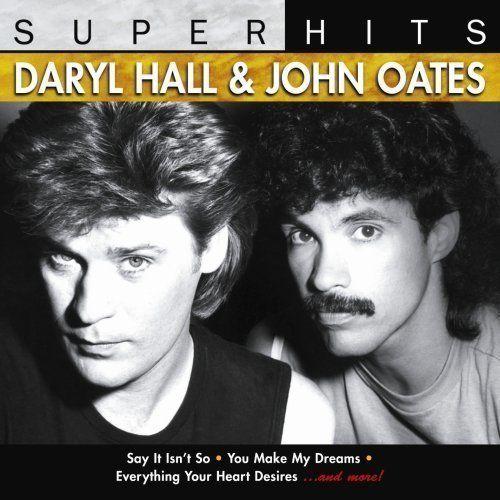 Greatest Hits Rock N Soul Pt 1 Daryl Hall John Oates: Super Hits, Vol. 2 (CD)