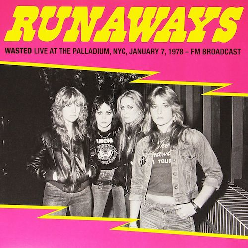 The Runaways Wasted Live At The Palladium Vinyl Lp