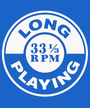 Long Playing 33 1/3 RPM