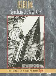 Berlin: Symphony Of A Great City/Opus 1 [1922] (DVD)