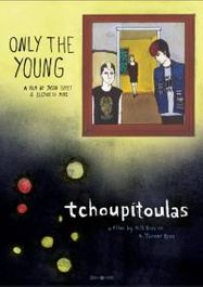Only The Young and  Tchoupitoulas (DVD)