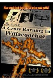 A Cross Burning In Willacoochee (DVD)