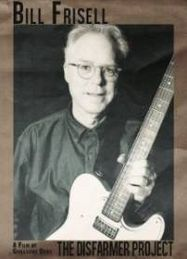 Bill Frisell - The Disfarmer Project (DVD)