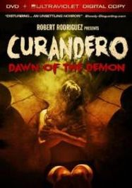 Curandero: Dawn Of The Demon (DVD)