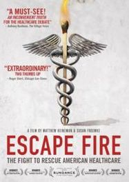 Escape Fire: Fight to Rescue American Healthcare (DVD)
