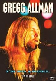 Gregg Allman - I'm No Angel: Live On Stage (DVD)