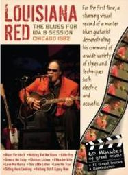 Louisiana Red: The Blues for Ida B Session - Chicago 1982 (DVD)