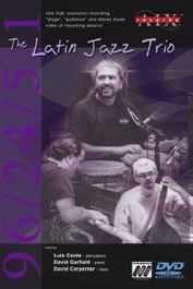 The Latin Jazz Trio (DVD)