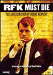 RFK Must Die: The Assassination of Bobby Kennedy (DVD)