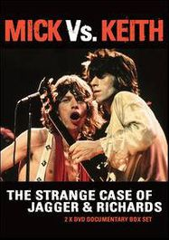 Mick Vs. Keith: The Strange Case Of Jagger & Richards (DVD)