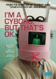I'm A Cyborg But Thats Ok (DVD)
