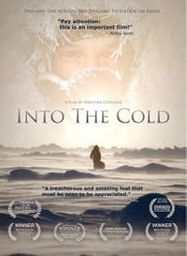 Into The Cold: A Journey of the Soul (DVD)