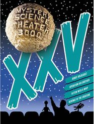 Mystery Science Theater 3000: Volume XXV (DVD)