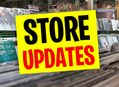 Updates On Our Store Locations
