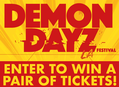 Win Tickets to Demon Dayz Festival in LA