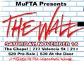 MuFTA Presents The Wall in SF 11/16