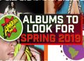 15 Albums To Look For This Spring